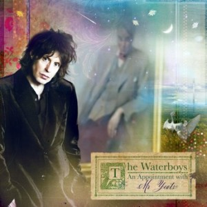 LO-RES- The_Waterboys-An_Appointment_With_Mr_Yeats-Frontal Waterboys